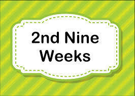 2nd nine weeks